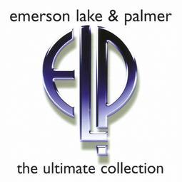 Emerson, Lake & Palmer - The Ultimate Collection | Emerson, Lake & Palmer (groupe de Rock progressif)