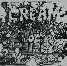 Wheels of Fire : Bonus : Live at The Filmore   Cream (groupe de rock et de blues)