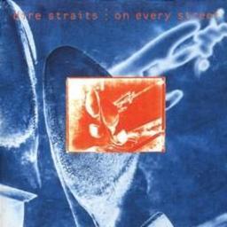 On every street   Dire Straits (groupe de rock)