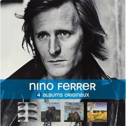 Nino Ferrer - 4 albums originaux : Nino Ferrer & Legs (1972) - Nino and Radiah et le sud (1974) : Blanat (1979) - La Désabusion (1993) / Nino Ferrer |