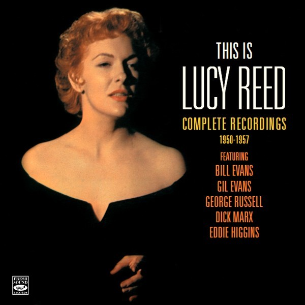 This is Lucy Reed - complete releases 1950/1957 / Lucy Reed |