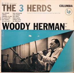 The 3 herds / Woody Herman & His Orchestra |
