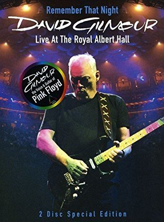 Remember that night - David Gilmour live at The Royal Albert Hall |