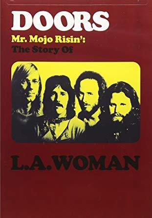 Mr. Mojo Risin's : The Story of L.A.Woman / The Doors |