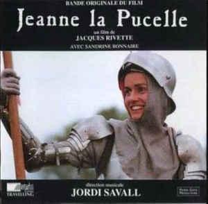 Jeanne la Pucelle : Bande originale du film de Jacques Rivette  