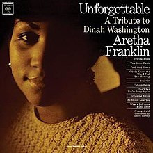 Unforgettable - A tribute to Dinah Washington / Aretha Franklin |