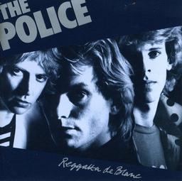 Reggatta de blanc / Police  