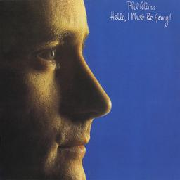 Hello, I Must Be Going [33t] / Phil Collins  