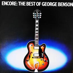 Encore : the best of George Benson [33t]  