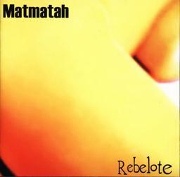 Rebelote [33t] / Matmatah  