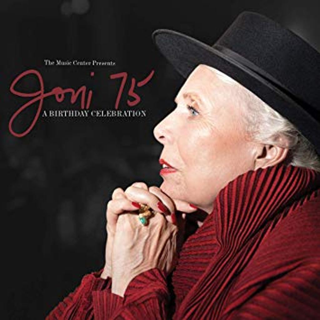 Joni 75 a birthday celebration |
