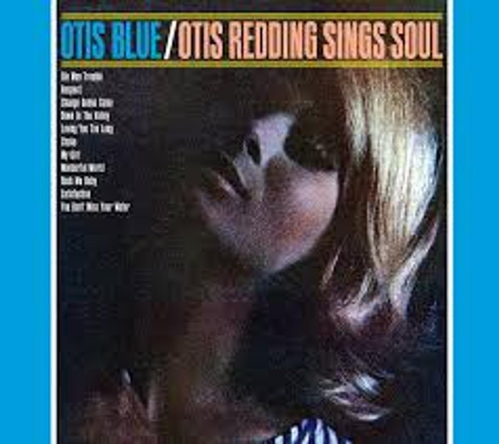 Otis Blue [33t] : Ottis Redding sings Soul |