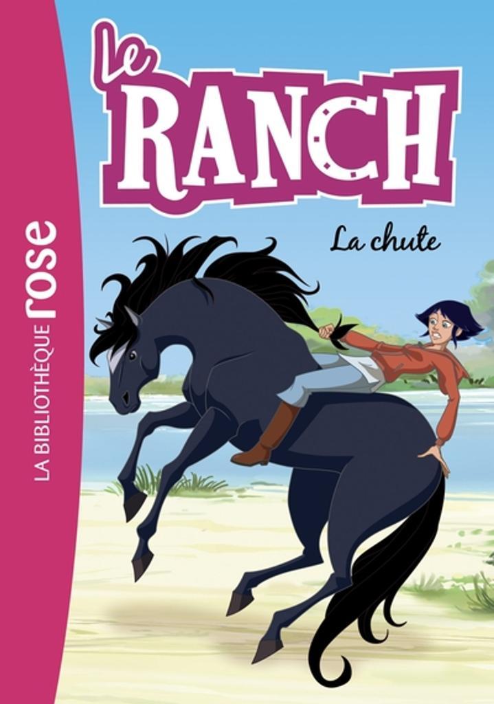 Le Ranch t.27 : la chute  