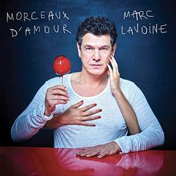 Morceaux d'amour - Best of Marc Lavoine / Marc Lavoine | Lavoine, Marc