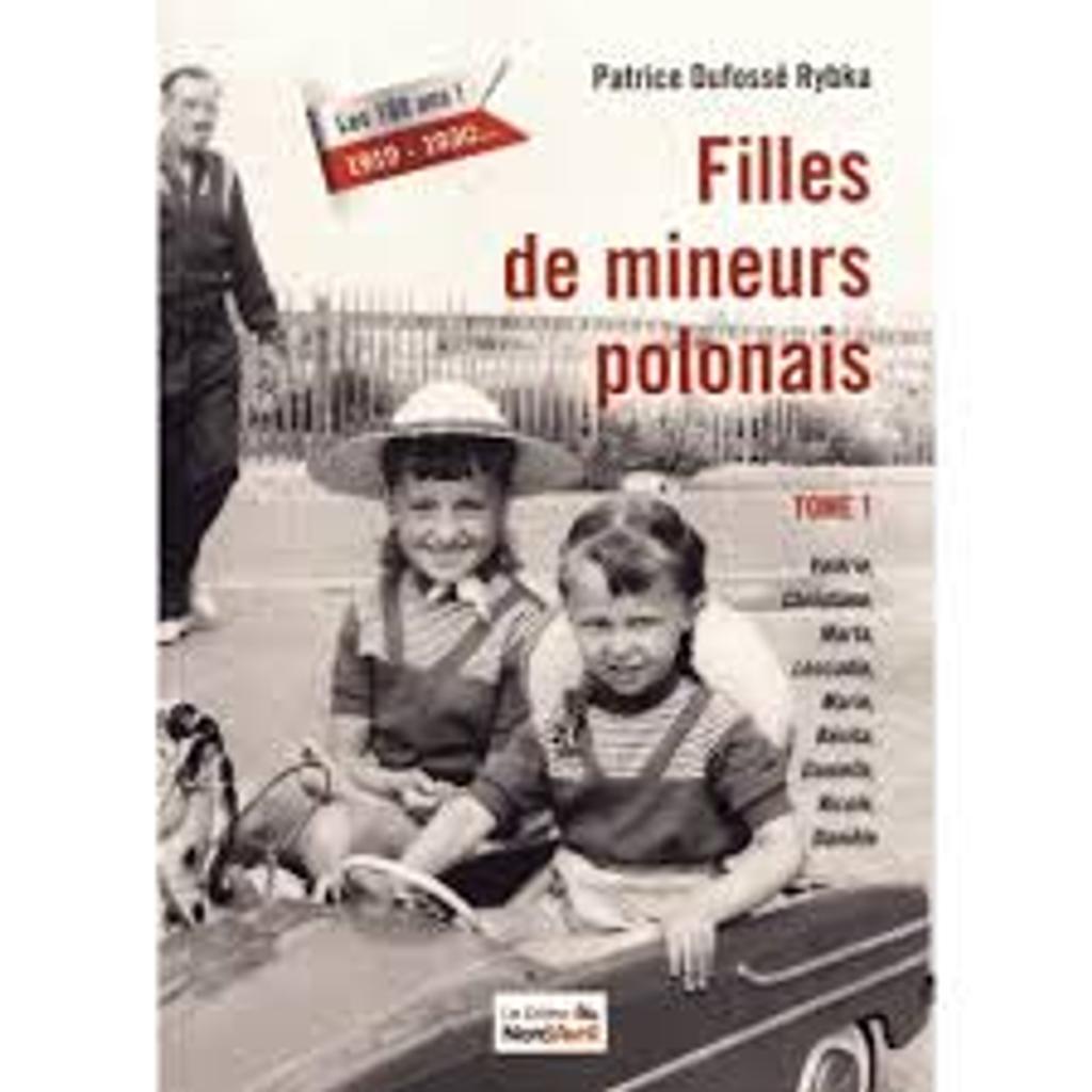 Filles de mineur polonais t.01  