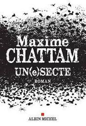 Un (e) secte | Chattam, Maxime. Auteur