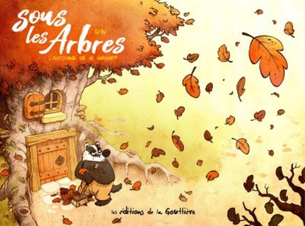 Sous les arbres t.01 : L'automne de Monsieur Grumpf  
