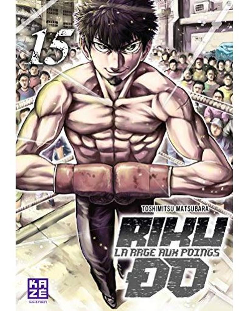 Riku-Do t.15 : La rage aux poings  