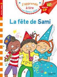 J'apprends à lire avec Sami et Julie : La fête de Sami  | Albertin, Isabelle. Auteur