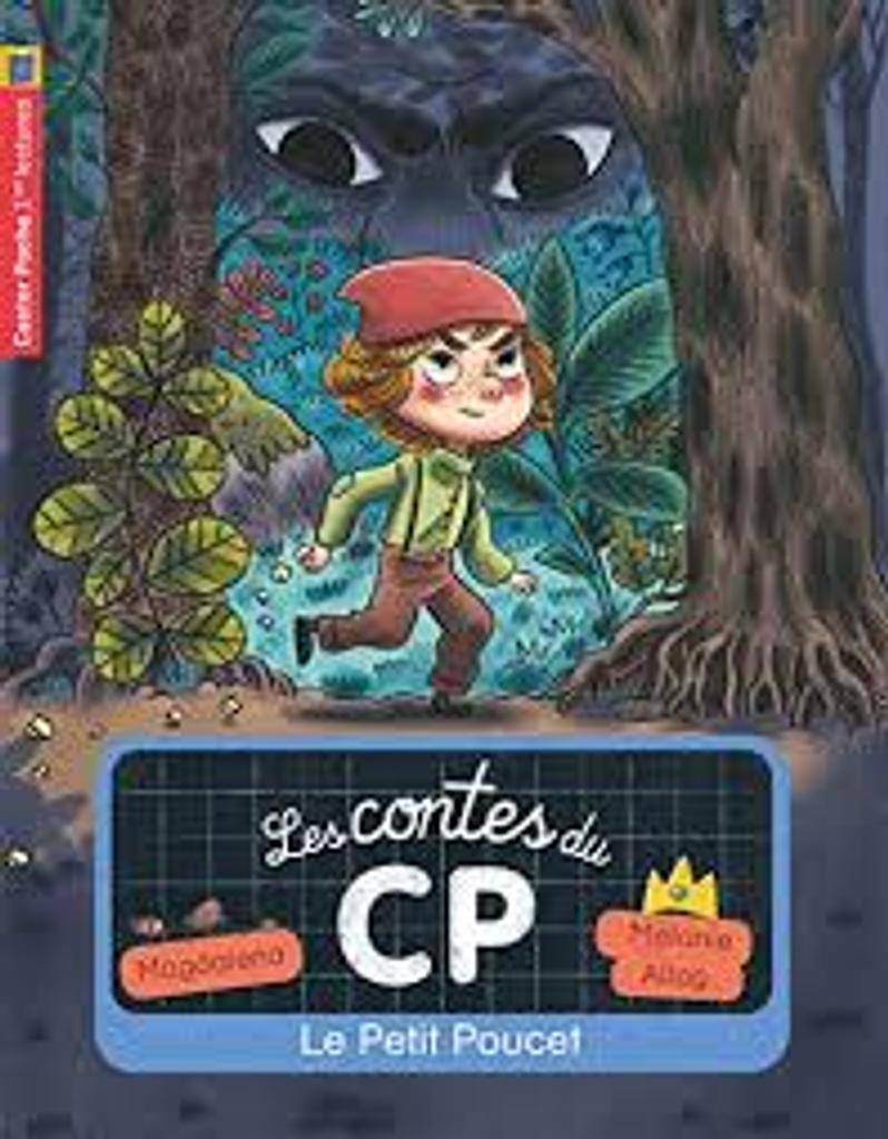 Les contes du CP : Le Petit Poucet  