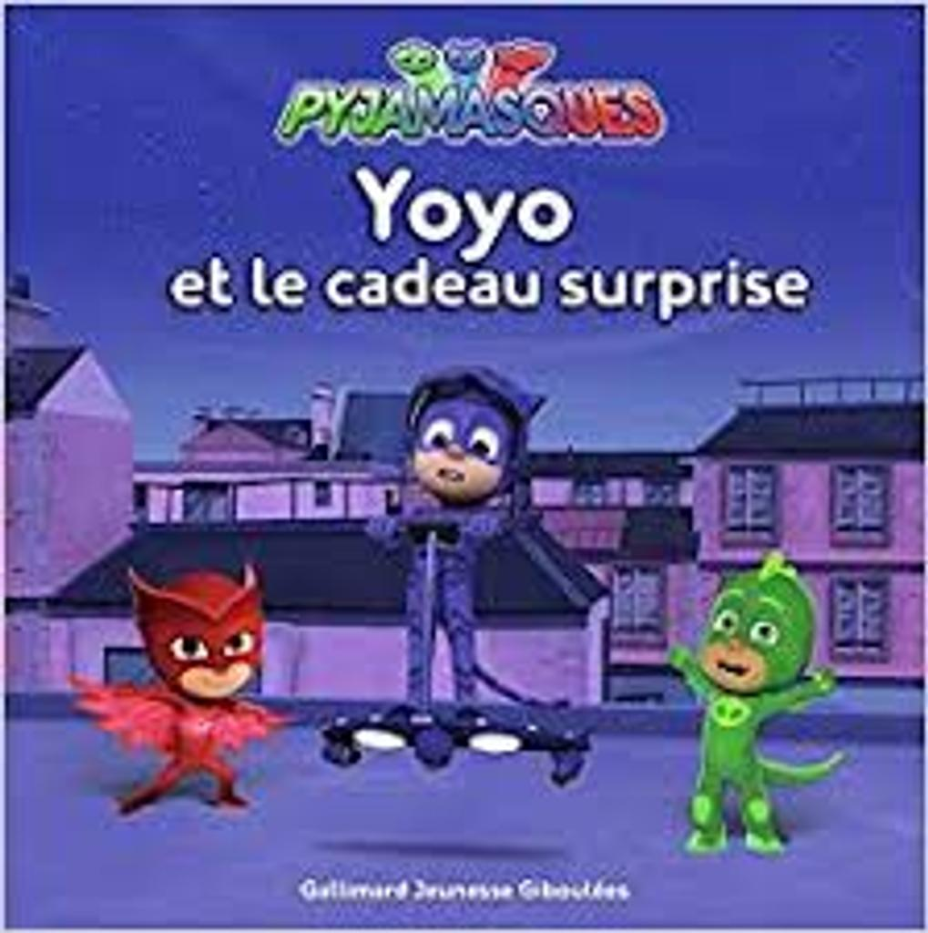 Pyjamasques : Yoyo et le cadeau surprise |