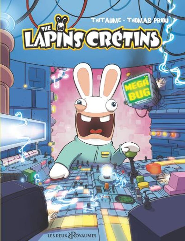 The Lapins Crétins t.12 : Méga bug  