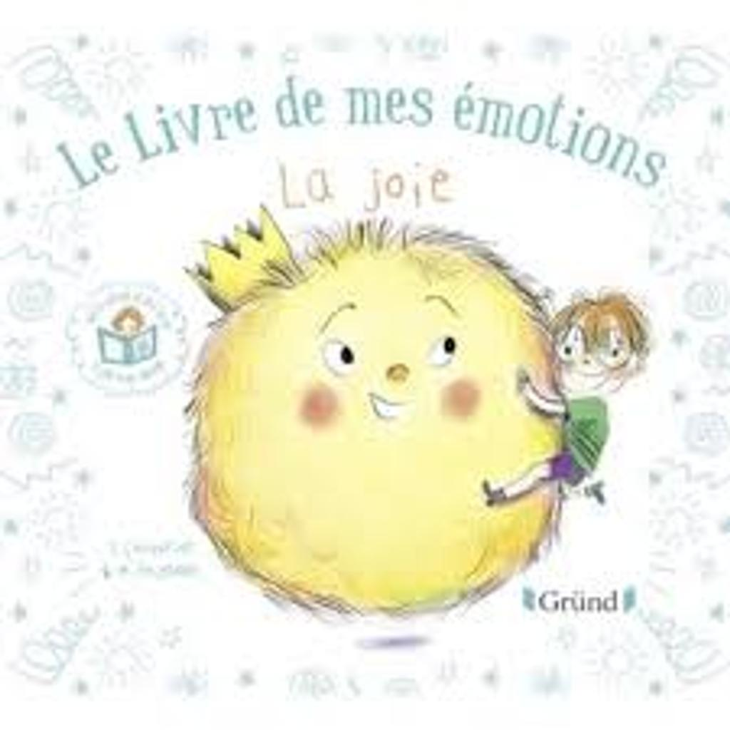 Le livre de mes émotions : La joie  