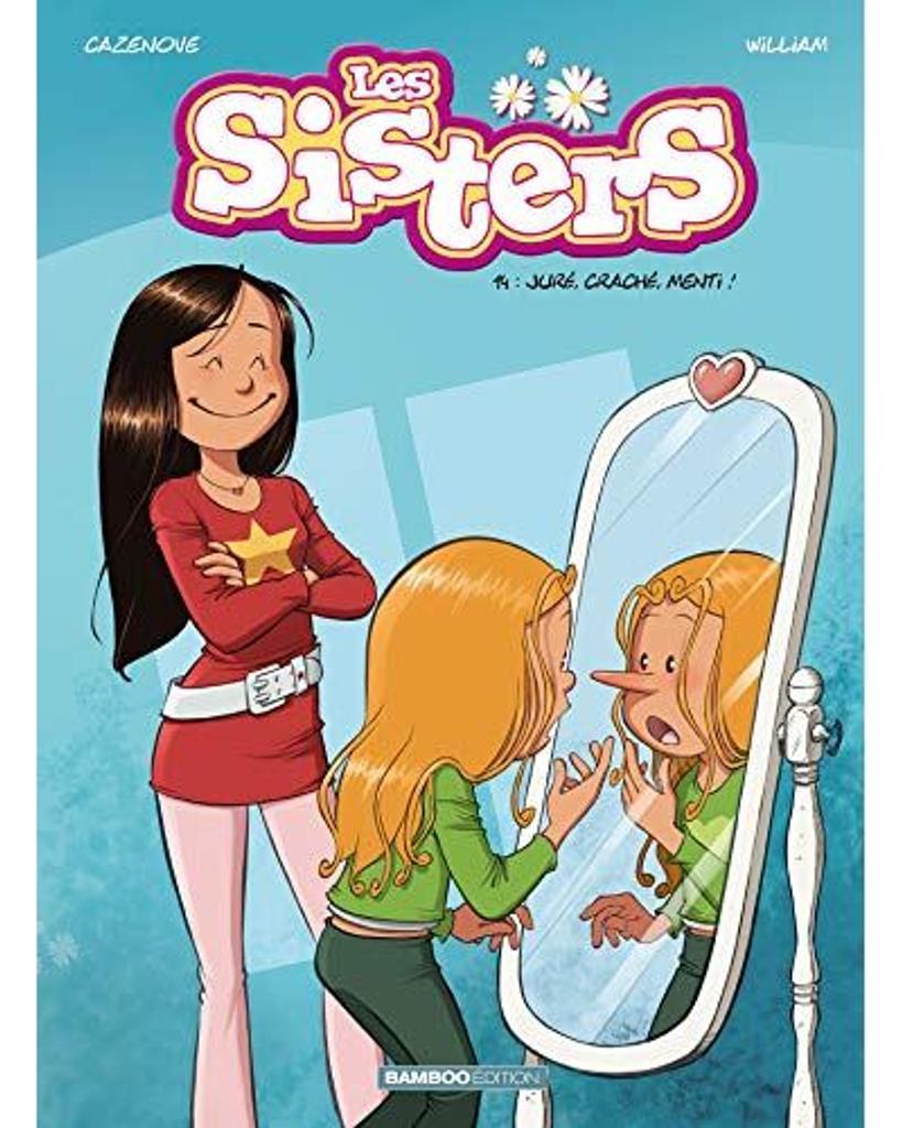 Les Sisters t.14 : Juré, craché, menti !  