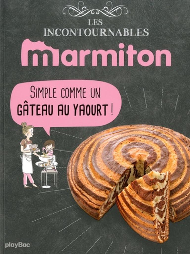 Les incontournables Marmiton : simple comme un gâteau au yaourt !  