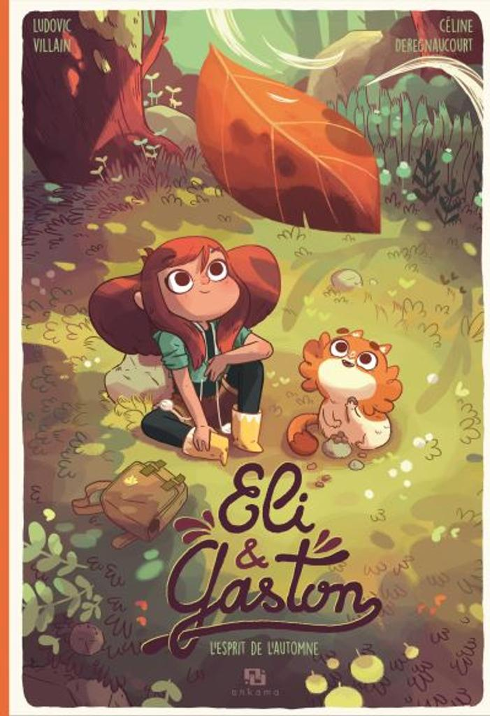 Eli & Gaston : L'Esprit de l'automne  