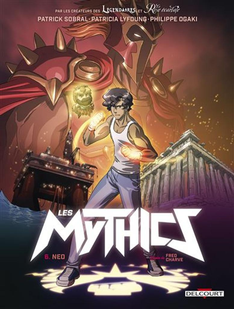 Les Mythics t.06 : Neo  
