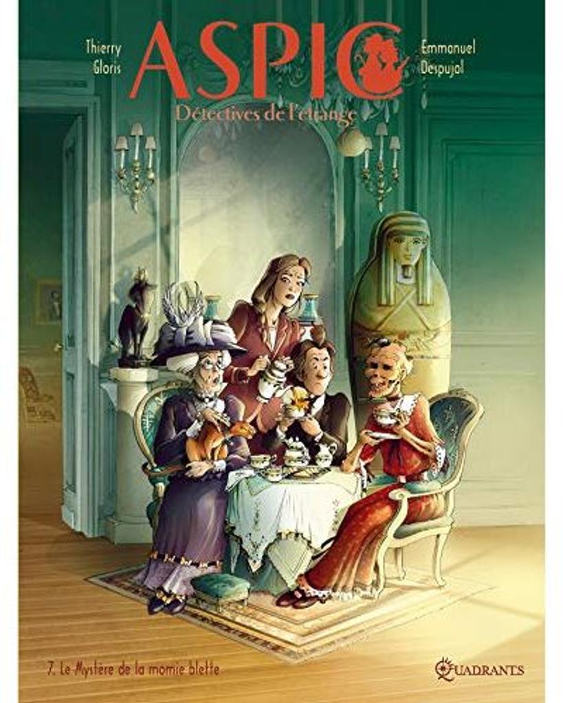 ASPIC détectives de l'étrange t.07 : Le Mystère de la momie blette  