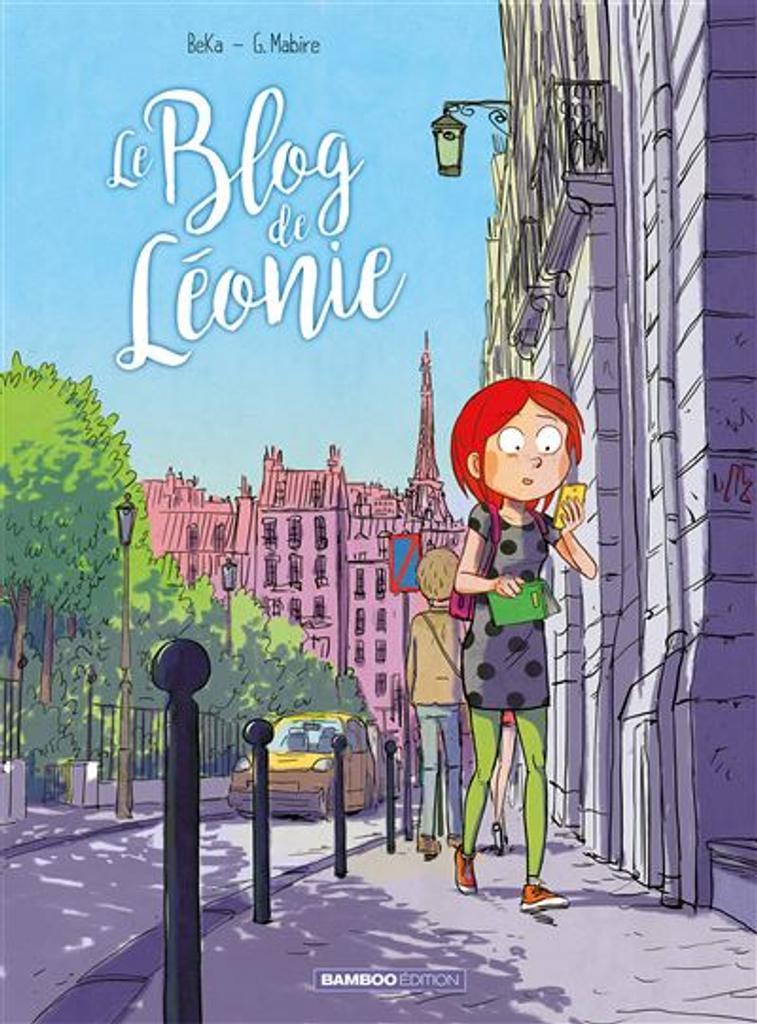 Le Blog de ... t.03 : Le Blog de Léonie  