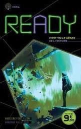 Ready : la seule issue c'est toi ! : Nora   Féret-Fleury, Madeleine. Auteur
