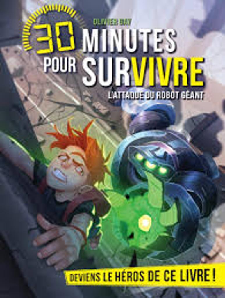 30 minutes pour survivre : L'attaque du robot géant  |