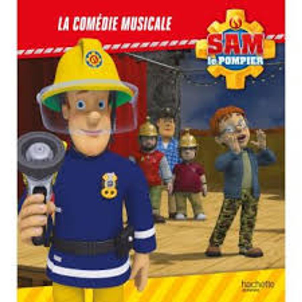 Sam le pompier : la comédie musicale |