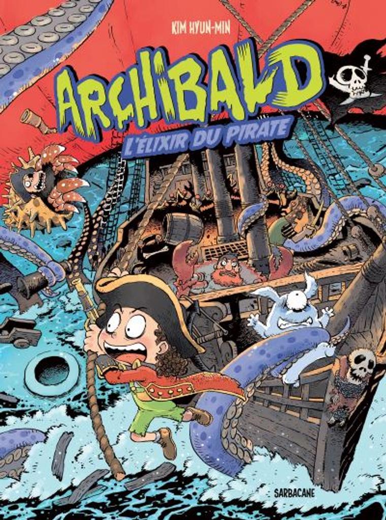 Archibald t.05 : L'Elixir du pirate |
