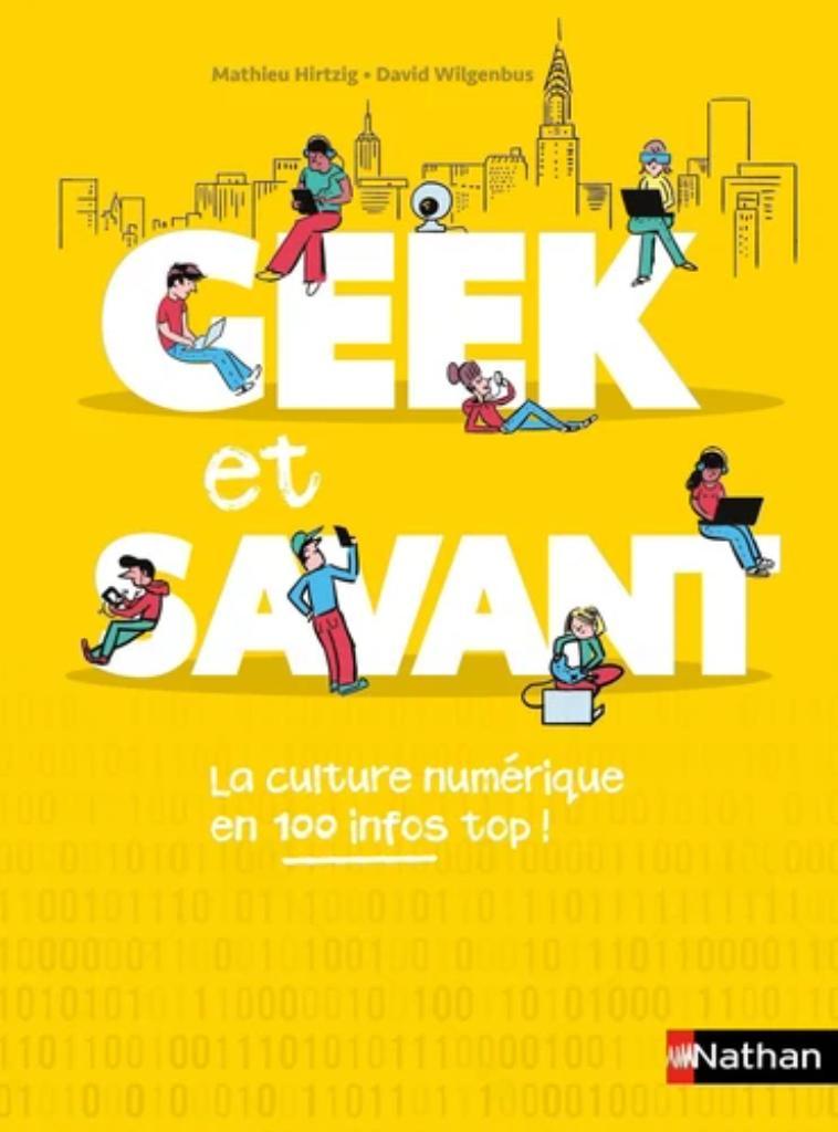 Geek et savant : toute la culture numérique en un clic ! |