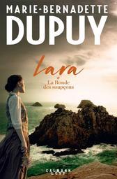 Lara t.01 : La Ronde des soupçons | Dupuy, Marie-Bernadette. Auteur