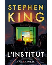 L'Institut | King, Stephen. Auteur