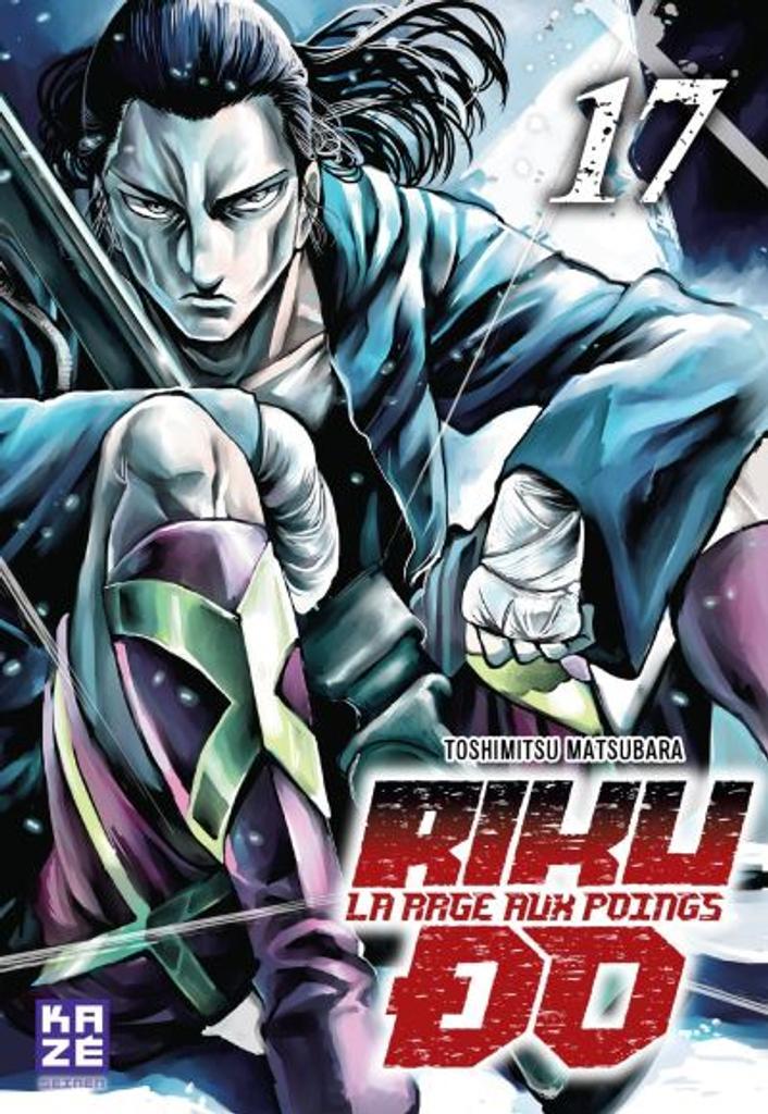 Riku-Do t.17 : La rage aux poings |
