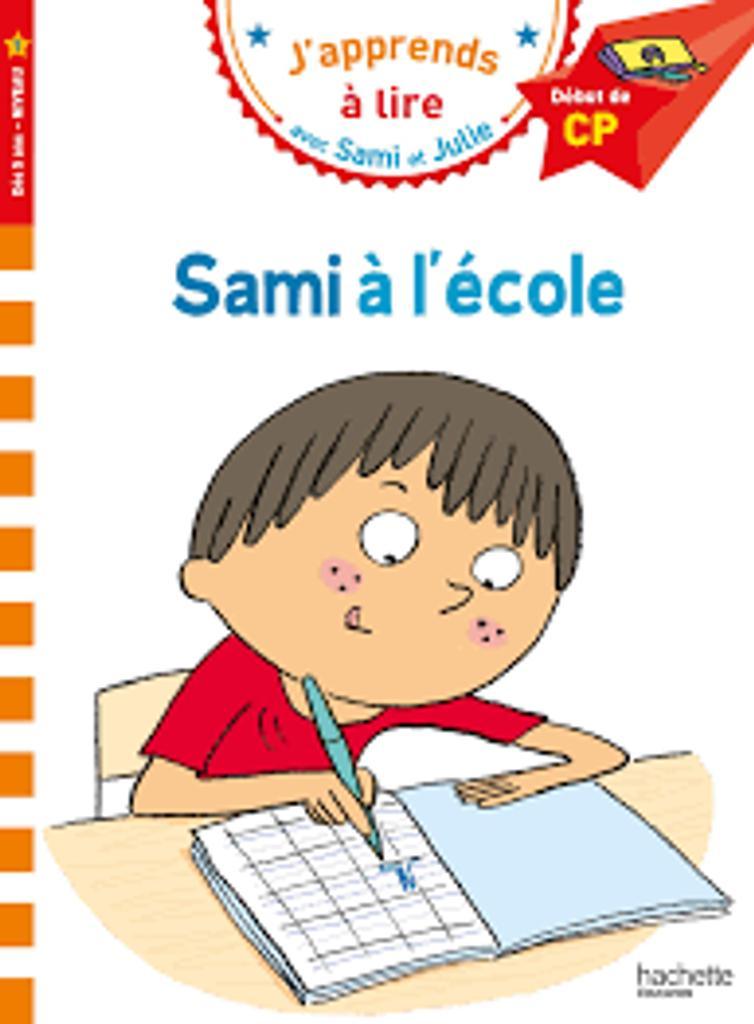 J'apprends à lire avec Sami et Julie : Sami à l'école |