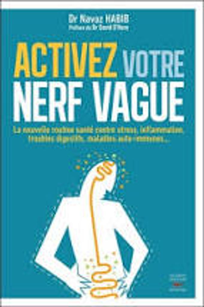 Activez votre nerf vague |
