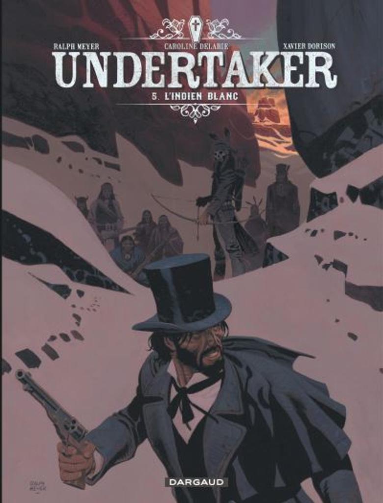 Undertaker t.05 : L'indien blanc |