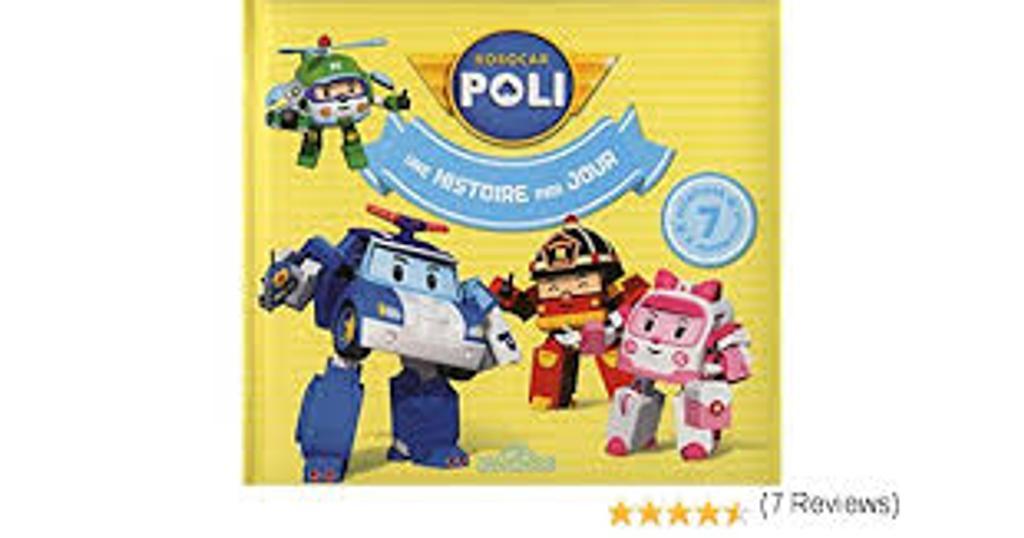 Robocar Poli : une histoire par jour |