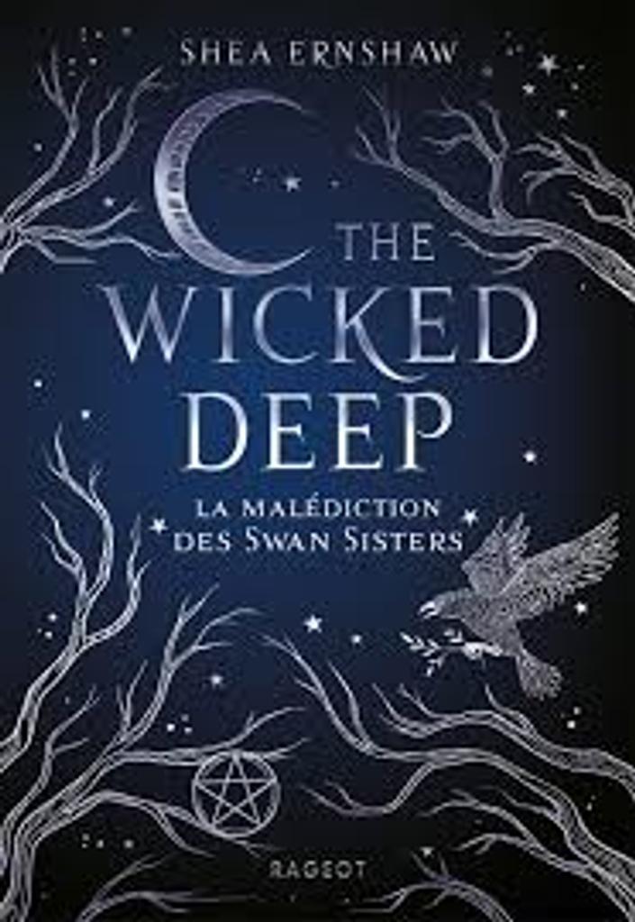The Wicked Deep : la malédiction des Swan Sisters |