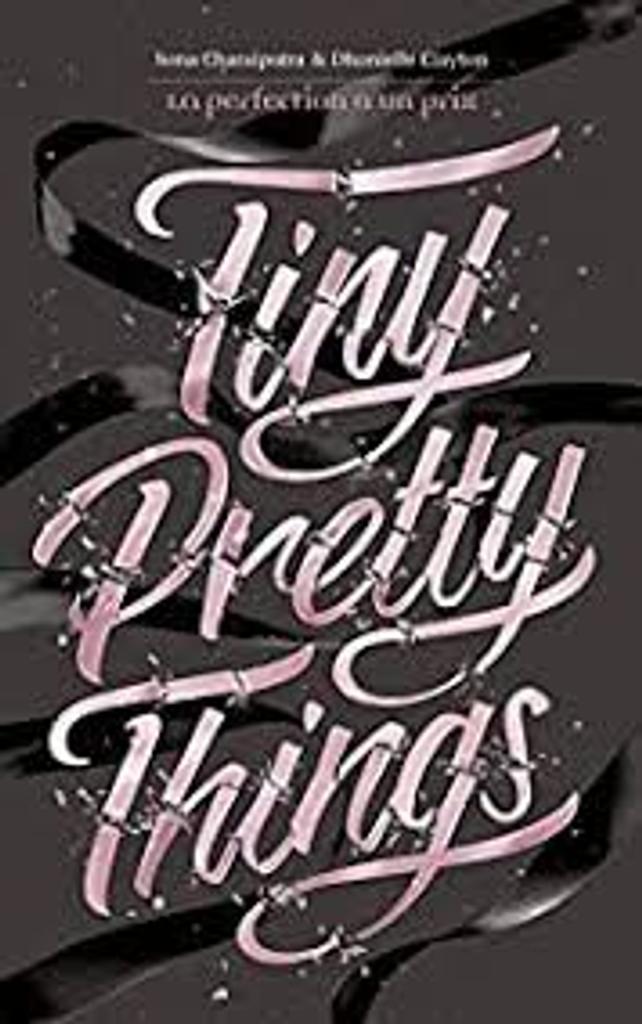 Tiny Pretty Things t.01 |