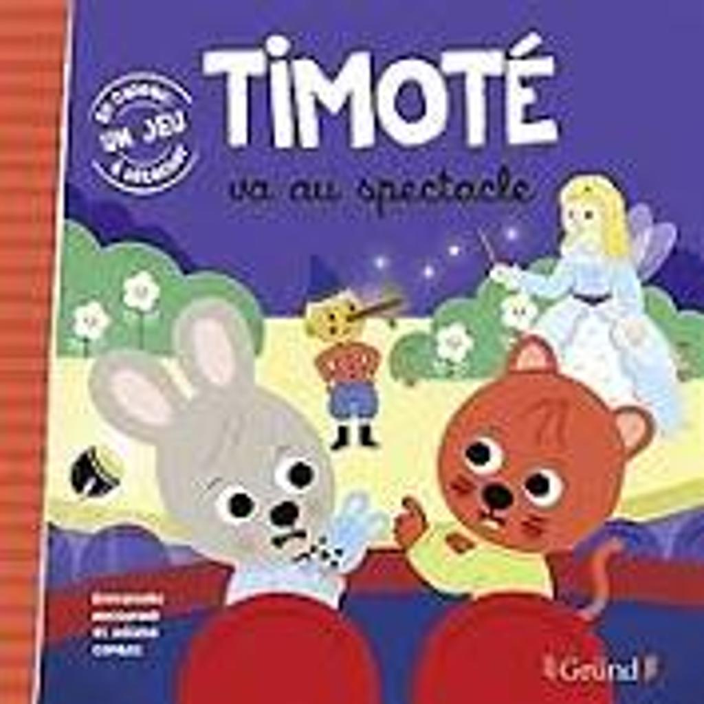 Timoté va au spectacle |