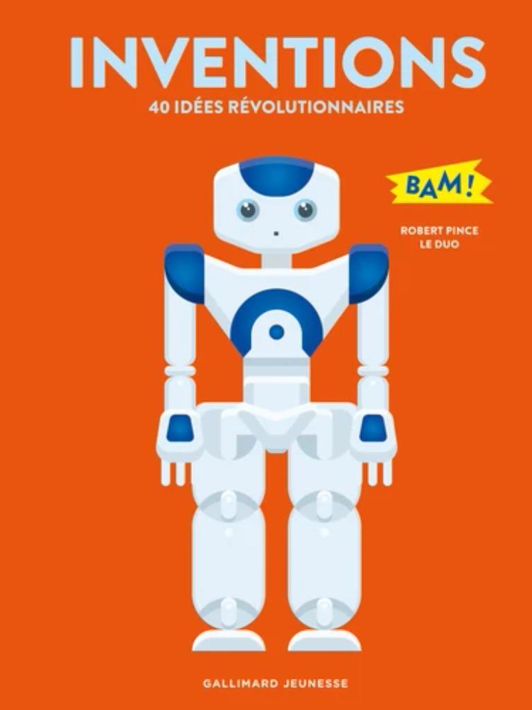 Invenions : 40 idées révolutionnaires |