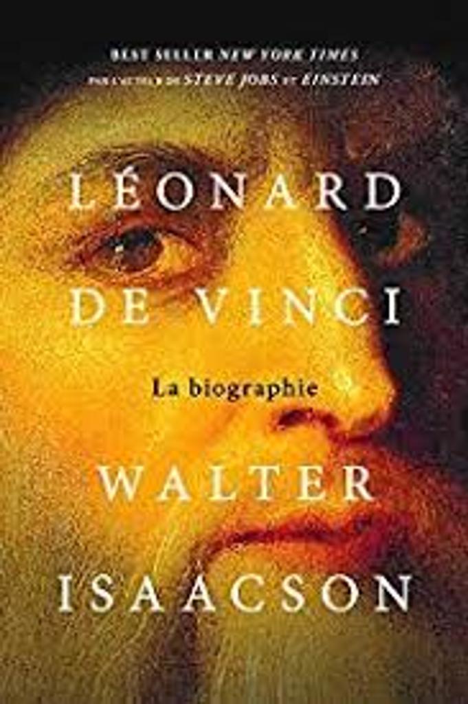 Léonard de Vinci : la biographie |